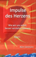 Impulse des Herzens Band 1