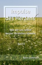 Impulse des Herzens Band 6